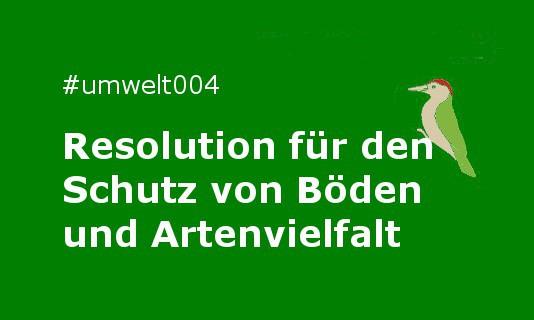 Resolution für den Schutz von Böden und Artenvielfalt
